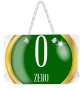 0 For Zero Weekender Tote Bag