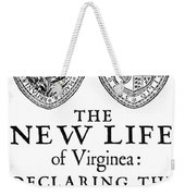 Virginia Tract, 1612 Weekender Tote Bag