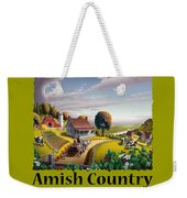 Amish Country T Shirt - Appalachian Blackberry Patch Country Farm Landscape Weekender Tote Bag