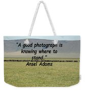 Ansel Adams Quote Weekender Tote Bag