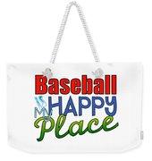 Baseball Is My Happy Place Weekender Tote Bag