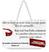 Buy Youtube Comments Weekender Tote Bag