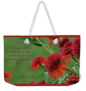 By Grace You Have Been Saved Weekender Tote Bag