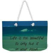 Corey Rockafeler - Inspirational Weekender Tote Bag