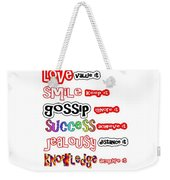 Ego Love Smile Gossip Success Jealousy Knowledge Confidence Wisdom Words Quote Pillows Tshirts Curta Weekender Tote Bag