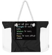 God Will Give You Strength Weekender Tote Bag