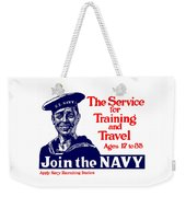 Join The Navy - The Service For Training And Travel Weekender Tote Bag