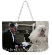 Just Married Quote Weekender Tote Bag