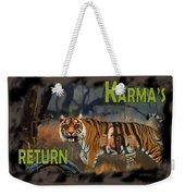 Karmas Return Weekender Tote Bag