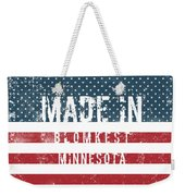 Made In Blomkest, Minnesota Weekender Tote Bag