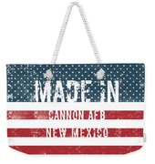 Made In Cannon Afb, New Mexico Weekender Tote Bag