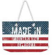 Made In Mountain View, Oklahoma Weekender Tote Bag