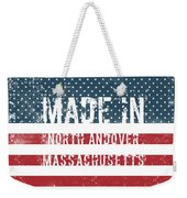 Made In North Andover, Massachusetts Weekender Tote Bag