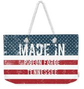 Made In Pigeon Forge, Tennessee Weekender Tote Bag