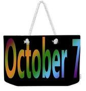 October 7 Weekender Tote Bag