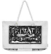 Private Sign Weekender Tote Bag