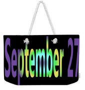 September 27 Weekender Tote Bag