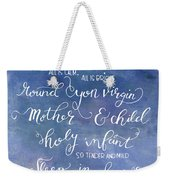 Silent Night Holy Night Weekender Tote Bag