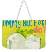 What Would Jimmy Buffet Do Square Weekender Tote Bag