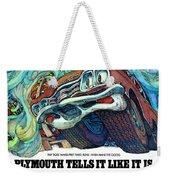 1969 Plymouth Gtx - Plymouth Tells It Like It Is Weekender Tote Bag