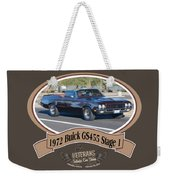 1972 Buick Gs455 Stage 1 Lundbom1972 Buick Gs455 Stage 1 Lundbom Weekender Tote Bag