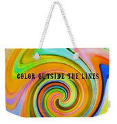 Spiraling Glass Quote Weekender Tote Bag
