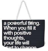 Quote Weekender Tote Bag