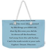 27- Twenty Years From Now Weekender Tote Bag