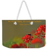 28- The More I Give To Thee Weekender Tote Bag