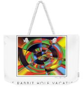 The Rabbit Hole Vacation Weekender Tote Bag