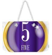 5 For Five Weekender Tote Bag