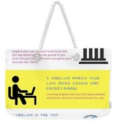 5 Valuable Reasons To Learn The English Language Weekender Tote Bag
