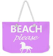 Beach Please Weekender Tote Bag