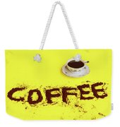 A Cup Full Of Coffee Weekender Tote Bag