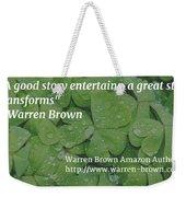A Great Story Weekender Tote Bag