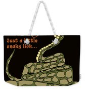 A Little Snaky Lick Weekender Tote Bag