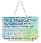 A Prayer By Max Ehrmann V1 Weekender Tote Bag by Adam Asar