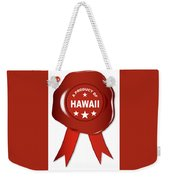 A Product Of Hawaii Weekender Tote Bag