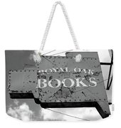 A Sign Of The Times Bw Weekender Tote Bag