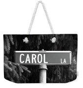 Ca - A Street Sign Named Carol Weekender Tote Bag