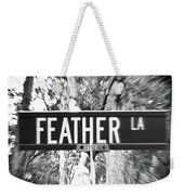 Fe - A Street Sign Named Feather Weekender Tote Bag