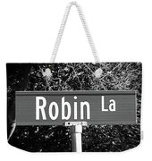 Ro - A Street Sign Named Robin Weekender Tote Bag