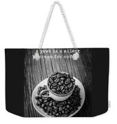A Yawn Is A Silent Scream For Coffee Weekender Tote Bag