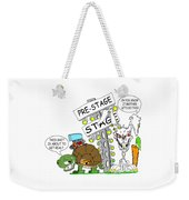 About To Get Real Weekender Tote Bag