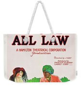 Above All Law Weekender Tote Bag