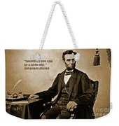 Abraham Lincoln Quote Five Weekender Tote Bag