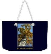 Achievement Inspirational Poster Art Weekender Tote Bag