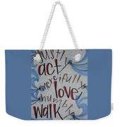 Act Love Walk Weekender Tote Bag