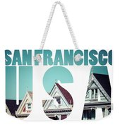 Alamo Square, San Francisco, Usa  Weekender Tote Bag
