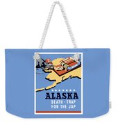 Alaska Death Trap Weekender Tote Bag